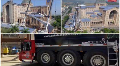 Vídeo incrível mostra o trabalho de (gigantescos) Caminhões Guindaste no Santuário de Nossa Senhora Aparecida