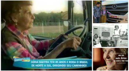 Incrível exemplo de vida: Essa vovó é a caminhoneira mais idosa do Brasil (na estrada desde 1958)