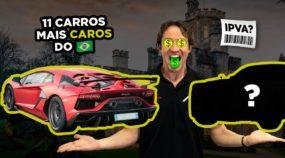 Revelamos: Os 11 carros mais caros do Brasil (E qual é o preço do IPVA de cada um?)